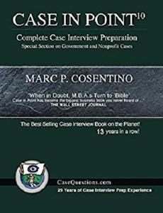 Case in Point 10: Complete Case Interview Preparation