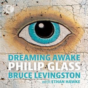 Bruce Levingston - Glass: Dreaming Awake (2016) [Official Digital Download 24/192]
