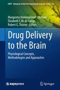 Drug Delivery to the Brain: Physiological Concepts, Methodologies and Approaches