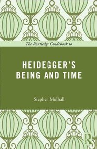 The Routledge Guidebook to Heidegger's Being and Time (repost)