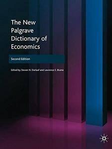 The New Palgrave Dictionary of Economics [Repost]