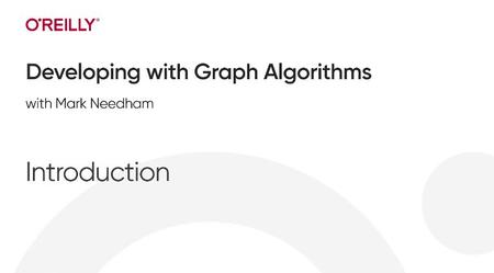 Developing with Graph Algorithms