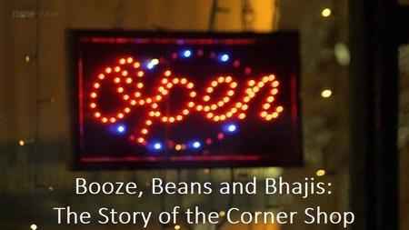 BBC - Booze, Beans & Bhajis: The Story of the Corner Shop (2016)