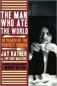 The Man Who Ate the World: In Search of the Perfect Dinner (repost)