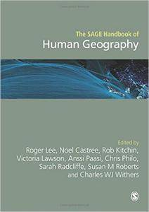 The SAGE Handbook of Human Geography, Two-Volume Set