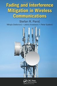 Fading and Interference Mitigation in Wireless Communications (repost)