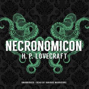 «Necronomicon» by H.P. Lovecraft