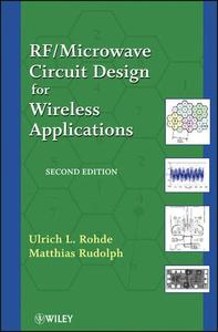 RF / Microwave Circuit Design for Wireless Applications, 2 edition