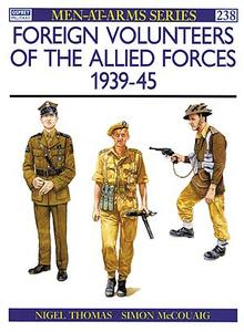 MAA #238 ''Foreign Volunteers of the Allied Forces 1939-45''