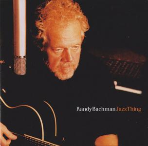 Randy Bachman - Jazz Thing (2004)
