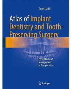 Atlas of Implant Dentistry and Tooth-Preserving Surgery: Prevention and Management of Complications [Repost]