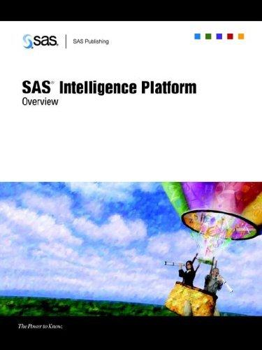 SAS(R) Intelligence Platform: Overview