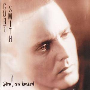 Curt Smith (ex Tears for Fears) - Soul On Board (1993)