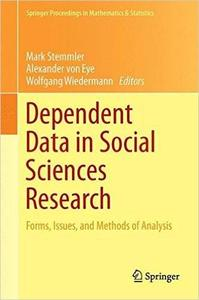 Dependent Data in Social Sciences Research: Forms, Issues, and Methods of Analysis [Repost]