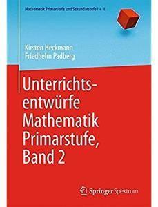 Unterrichtsentwürfe Mathematik Primarstufe, Band 2 [Repost]