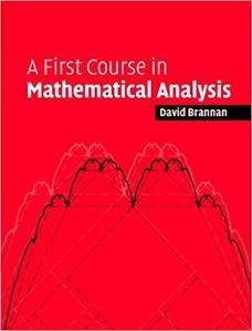 A First Course in Mathematical Analysis (Repost)