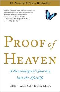 Proof of Heaven: A Neurosurgeon's Journey into the Afterlife [Kindle Edition] [Repost]