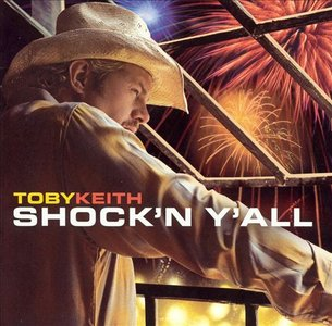 Toby Keith - Shock'n Y'all (2003) MCH PS3 ISO + Hi-Res FLAC