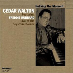 Cedar Walton feat. Freddie Hubbard - Reliving the Moment: Live at the Keystone Korner (1977-1978) (2014)