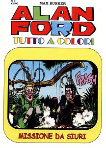 Alan Ford Tutto A Colori - Volume 41 - Missione Da Siuri