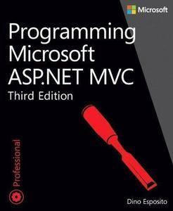 Programming Microsoft ASP.NET MVC (3rd edition) (Repost)