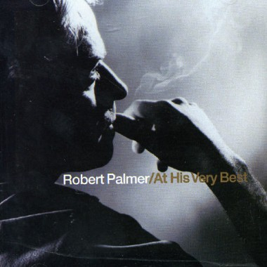 Robert PALMER - At his very best (2002)