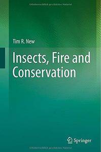 Insects, Fire and Conservation (Repost)