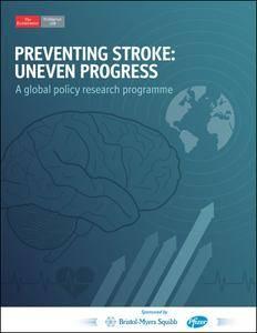 The Economist (Intelligence Unit) - Preventing Stroke: Uneven Progress (2017)