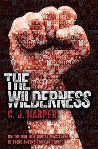 «The Wilderness» by C.J. Harper