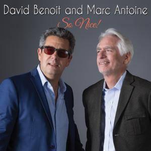 David Benoit and Marc Antoine - So Nice (2017) [Official Digital Download]
