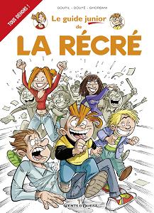 Le Guide Junior - Tome 17 - Le Guide Junior de la Recre