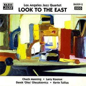 Los Angeles Jazz Quartet - Look To The East (1997) {Naxos Jazz}