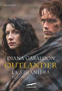Diana Gabaldon - Outlander Vol. 1 - Outlander. La straniera