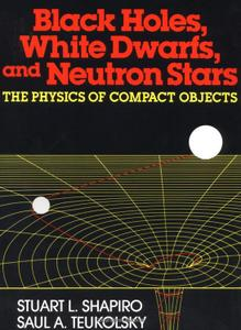 Black Holes, White Dwarfs and Neutron Stars: The Physics of Compact Objects (Repost)