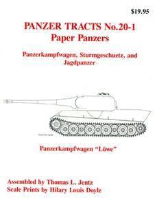 Paper Panzers: Panzerkampfwagen, Sturmgeschuetz and Jagdpanzer (Panzer Tracts No.20-01)