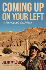 Coming Up on Your Left: A Tour Guide's Guidebook