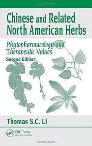 Chinese & related North American herbs: phytopharmacology & therapeutic values