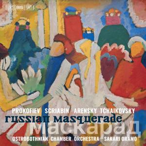 Ostrobothnian Chamber Orchestra & Sakari Oramo - Russian Masquerade (2019) [Official Digital Download 24/96]