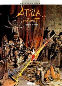 Attila mon amour, tome 3 : Le maître du Danube
