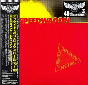 REO Speedwagon - A Decade Of Rock And Roll 1970 To 1980 (1980) {2011, 40th Anniversary Edition, Remastered, Japan}