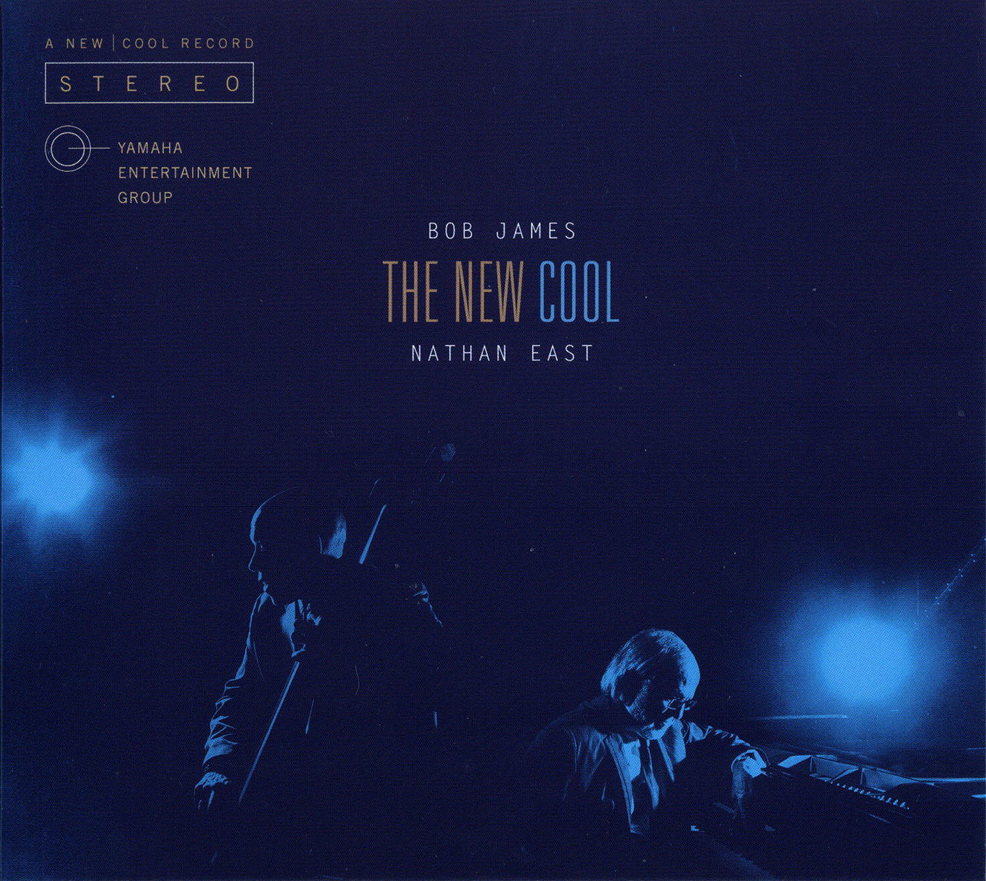 Bob James & Nathan East - The New Cool (2015) Japanese Edition [Re-Up]