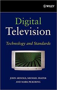 Digital Television: Technology and Standards