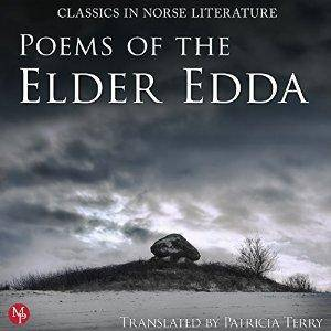 Poems of the Elder Edda: The Middle Ages Series [Audiobook]