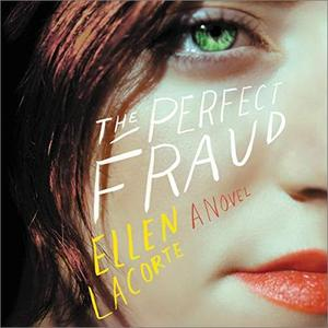 The Perfect Fraud: A Novel [Audiobook]
