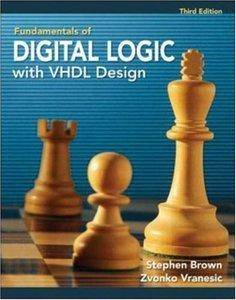Fundamentals of Digital Logic with VHDL Design (3rd edition) (Repost)