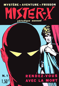 Mister X - Tome 1 - Rendez-vous Avec La Mort