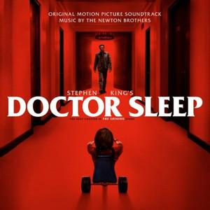 The Newton Brothers - Stephen King's Doctor Sleep (Original Motion Picture Soundtrack) (2019) [Official Digital Download]