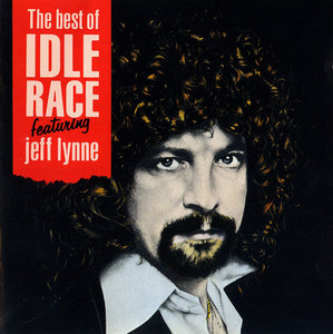 The Idle Race - The Best of Idle Race featuring Jeff Lynne (1990) [Re-Up]