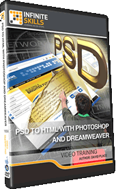 Infinite Skills - PSD To HTML With Photoshop And Dreamweaver [repost]
