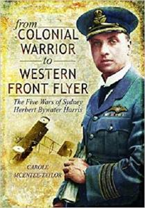 From Colonial Warrior to Western Front Flyer: The Five Wars of Sydney Herbert Bywater